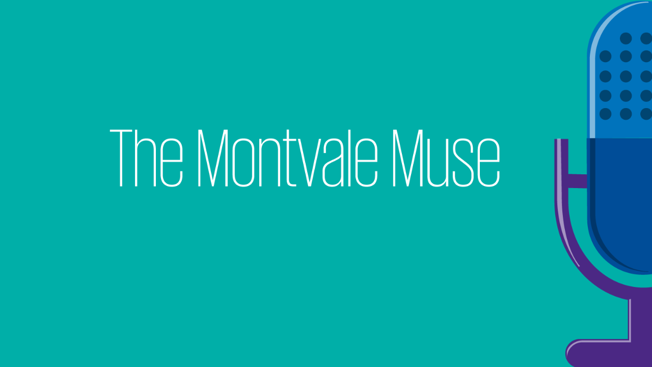 Montvale Muse Episode 2